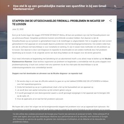STAPPEN OM DE UITGESCHAKELDE FIREWALL-PROBLEMEN IN MCAFEE OP TE LOSSEN