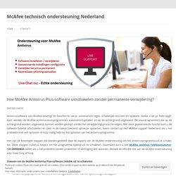 Hoe McAfee Antivirus Plus-software uitschakelen zonder permanente verwijdering?