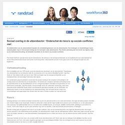 Sociaal overleg in de uitzendsector: 'Onderschat de risico's op sociale conflicten niet'. - Randstad België