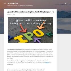 Ujjivan Small Finance Bank Listing Impact on Holding Company