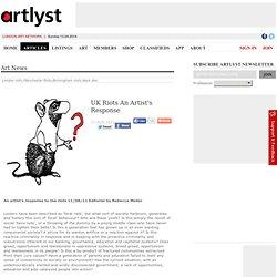 UK Riots An Artist's Response