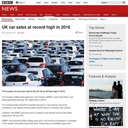 UK car sales at record high in 2016 [05/01/17]