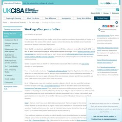 UKCISA - Working after your studies - working, after your studies