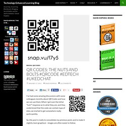 QR Codes: The nuts and bolts #QRCode #edtech #ukedchat