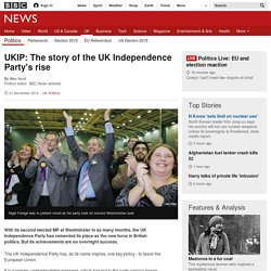 UKIP: The story of the UK Independence Party's rise
