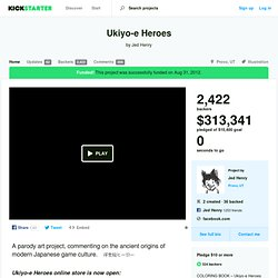 Ukiyo-e Heroes by Jed Henry