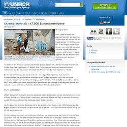 Ukraine: Mehr als 117.000 Binnenvertriebene