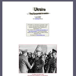 Ukraine - The Corporate Annexation