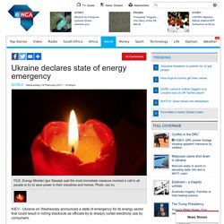 Ukraine declares state of energy emergency