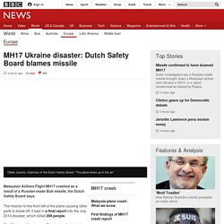 MH17 Ukraine disaster: Dutch Safety Board blames missile - BBC News