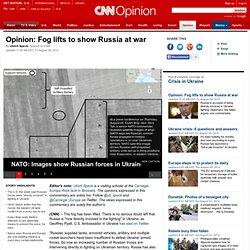 Ukraine opinion: Fog lifts, shows Putin's Russia at war