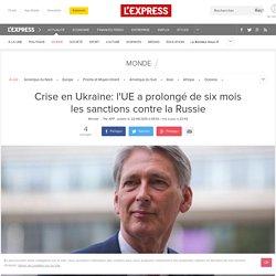 Crise en Ukraine: l'UE a prolongé de six mois les sanctions contre la Russie