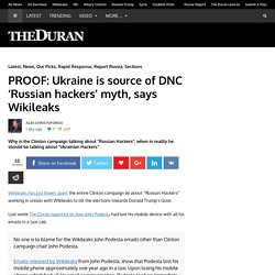 PROOF: Ukraine is source of DNC 'Russian hackers' myth, says Wikileaks