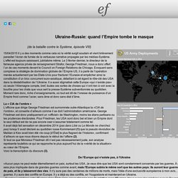 Ukraine-Russie: quand l'Empire tombe le masque