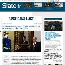Ukraine: pourquoi la Chine ne soutient que discrètement la Russie