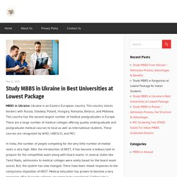Study MBBS in Ukraine in Best Universities at Lowest Package