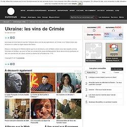 Ukraine: les vins de Crimée