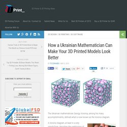 How a Ukrainian Mathematician Can Make Your 3D Printed Models Look Better