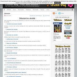 Articles pour débutants au ukulélé.