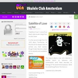 Ukulele chords - Satellite of Love by Lou Reed