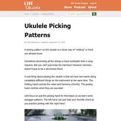 """'Ukulele Picking Patterns: Learn 8 Ways to """"Melt"""" a Chord – Live Ukulele"""