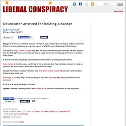 UKuncutter arrested for holding a banner