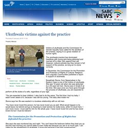 Ukuthwala victims against the practice:Thursday 8 January 2015