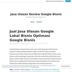 Jual Jasa Optimasi Google Bisnis