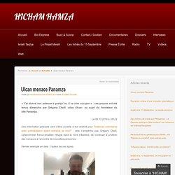 Ulcan menace Panamza