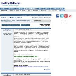 Ladies - bacterial vaginosis - Ulcerative Colitis