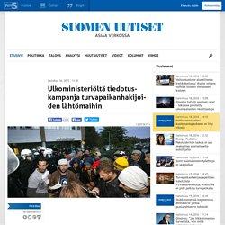 Ulkoministeriöltä tiedotuskampanja turvapaikanhakijoiden lähtömaihin