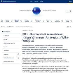 EU:n ulkoministerit keskustelevat itäisen Välimeren tilanteesta ja Valko-Venäjästä - Ulkoministeriö