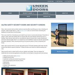 Uneek Security Doors And Security Screens