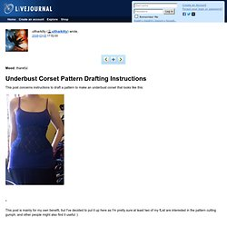 ultharkitty: Underbust Corset Pattern Drafting Instructions