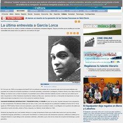 La última entrevista a García Lorca - Cultura