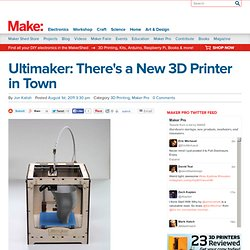 Ultimaker: There's a New 3D Printer in Town