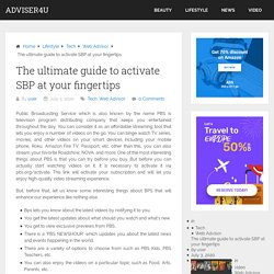 The ultimate guide to activate SBP at your fingertips