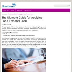 The Ultimate Guide for Applying For a Personal Loan