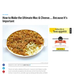 How to Make the Ultimate Mac & Cheese.... Because It's Important