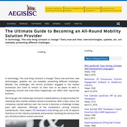 The Ultimate Guide to Becoming an All-Round Mobility Solution Provider