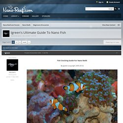 lgreen's Ultimate Guide To Nano Fish - Nano-Reef.com Forums
