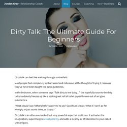 Dirty Talk: The Ultimate Guide For Beginners (100+ Examples)