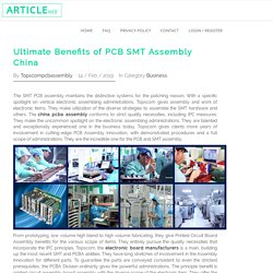 Ultimate Benefits of PCB SMT Assembly China