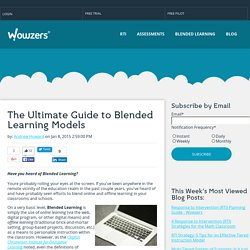 The Ultimate Guide to Blended Learning Models