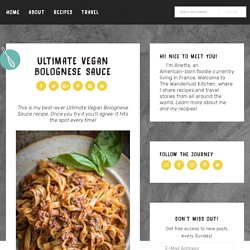 Ultimate Vegan Bolognese Sauce - The Wanderlust Kitchen