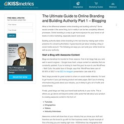 The Ultimate Guide to Online Branding and Building Authority Part 1 - Blogging