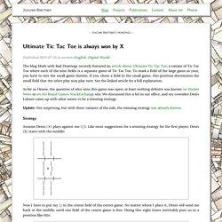 Ultimate Tic Tac Toe is always won by X – Blog – Joachim Breitner's Homepage
