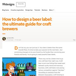 How to design a beer label: the ultimate guide for craft brewers - 99designs Blog