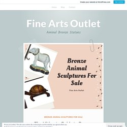 The Ultimate Guide to Bronze Animal Sculptures for Sale – Fine Arts Outlet