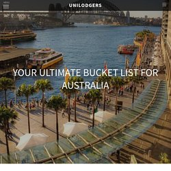 Your Ultimate Bucket List For Australia - The Story
